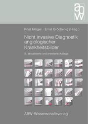Nicht invasive Diagnostik angiologischer Krankheitsbilder