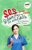 Beatrix Mannel: SOS - Schwestern für alle Fälle - Band 2: Ein Oberarzt macht Zicken ★★★★★