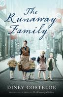Diney Costeloe: The Runaway Family