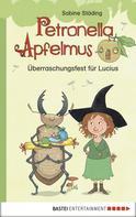 Sabine Städing: Überraschungsfest für Lucius - Erstleser Petronella Apfelmus ★★★★★