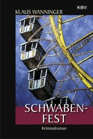 Klaus Wanninger: Schwaben-Fest ★★★★