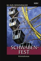 Schwaben-Fest - Kommissar Braigs 19. Fall