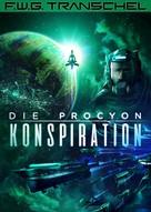 F. W. G. Transchel: Die Procyon-Konspiration
