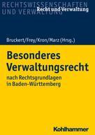 Felix Bruckert: Besonderes Verwaltungsrecht