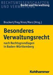 Besonderes Verwaltungsrecht - nach Rechtsgrundlagen in Baden-Württemberg