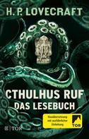 H.P. Lovecraft: Cthulhus Ruf. Das Lesebuch