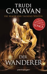 Die Magie der tausend Welten - Der Wanderer - Roman