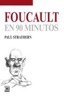 Paul Strathern: Foucault en 90 minutos