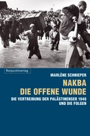 Marlène Schnieper: Nakba - die offene Wunde ★★★★