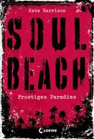 Kate Harrison: Soul Beach 1 - Frostiges Paradies ★★★★
