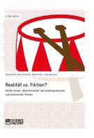 """Anke Balduf: Realität vs. Fiktion. Günter Grass' """"Blechtrommel"""" als autobiografischer und historischer Roman"""