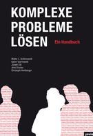 Walter Schönwandt: Komplexe Probleme lösen