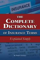 Melissa Samaroo: The Complete Dictionary of Insurance Terms Explained Simply
