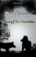 Stefanie Worbs: Wolfswege 3 ★★★★