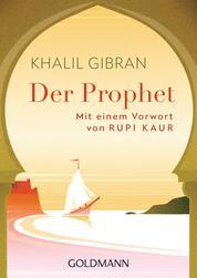 Der Prophet - Mit einem Vorwort von Rupi Kaur