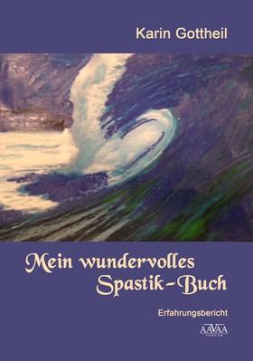 Mein wundervolles Spastik-Buch