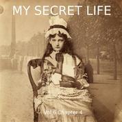 My Secret Life, Vol. 6 Chapter 4