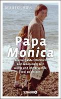 Maaike Sips: Papa Monica ★★★★