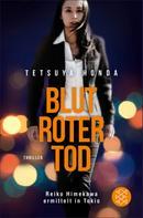 Tetsuya Honda: Blutroter Tod ★★★★