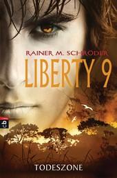 Liberty 9 - Todeszone - Band 2