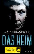 Mats Strandberg: Das Heim ★★★★