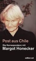 Frank Schumann: Post aus Chile ★★★