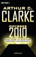 Arthur C. Clarke: Odyssee 2010 – Das Jahr, in dem wir Kontakt aufnehmen ★★★★