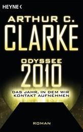 Odyssee 2010 – Das Jahr, in dem wir Kontakt aufnehmen - Roman