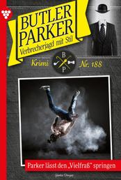 "Butler Parker 188 – Kriminalroman - Parker lässt den ""Vielfraß"" springen"