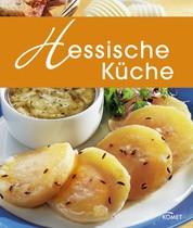 Hessische Küche - Die schönsten Spezialitäten aus Hessen