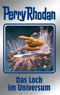 H. G. Francis: Perry Rhodan 109: Das Loch im Universum (Silberband) ★★★★