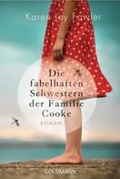 Karen Joy Fowler: Die fabelhaften Schwestern der Familie Cooke ★★★★