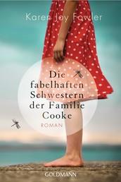 Die fabelhaften Schwestern der Familie Cooke - Roman
