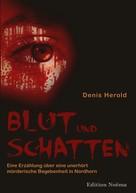 Denis Herold: Blut und Schatten