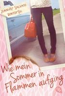 Jennifer Salvato Doktorski: Wie mein Sommer in Flammen aufging ★★★★