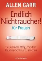 Allen Carr: Endlich Nichtraucher - für Frauen ★★★★