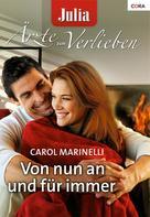 Carol Marinelli: Von nun an und für immer ★★★★