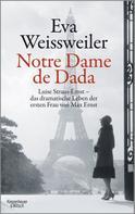 Eva Weissweiler: Notre Dame de Dada ★★★★