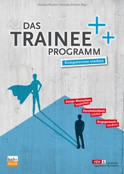 Das Trainee-Programm - Kompetenzen stärken