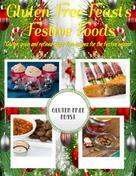 Kaylea Fitzpatrick: Gluten Free Feast's Festive Foods
