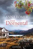 Anna Romer: Das Dornental ★★★★