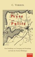 C. Verhein: Von Peyse nach Pulitz. Eine Erzählung von Untergang und Neuanfang am Ende des Zweiten Weltkrieges