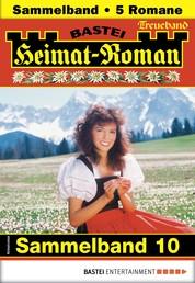 Heimat-Roman Treueband 10 - Sammelband - 5 Romane in einem Band