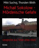 Mitri Suchoj: Michail Sokolow - Mörderische Gefahr