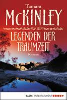 Tamara McKinley: Legenden der Traumzeit ★★★★