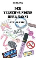 Die Piloten: Der verschwundene Herr Nanni
