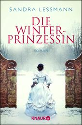Die Winterprinzessin - Roman