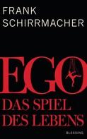 Frank Schirrmacher: Ego ★★★
