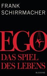 Ego - Das Spiel des Lebens