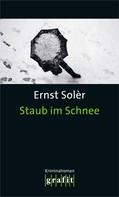 Ernst Solèr: Staub im Schnee ★★★★
